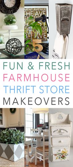 Fun and Fresh Farmhouse Thrift Store Makeovers