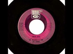 """Jr. Walker & The All Stars """"These Eyes"""" (1969)"""