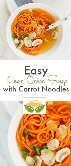 Easy Clear Onion Soup with Carrot Noodles Recipe - Inspiralized.com