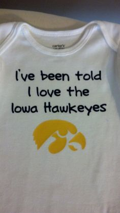 I've been told I love the Iowa Hawkeyes onesie with hawk head. $10.00, via Etsy.