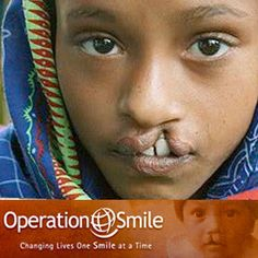 OPERATION SMILE:  Driven by our universal compassion for children, we work worldwide to repair childhood facial deformities by delivering safe, effective surgical care directly to patients. The global partnerships we create, the knowledge we share and the infrastructure we build leave a legacy that lives well beyond our medical missions, making a lasting difference in our world.