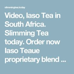 Video, Iaso Tea in South Africa. Order now Iaso Teaue proprietary blend of all-natural ingredients. South Africa, Tea, Natural, Food, Essen, Meals, Nature, Yemek, Teas