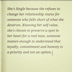 Never settle for less than you deserve.
