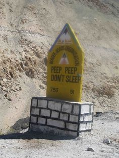 'Peep peep, don't sleep' - A funny road sign to Pangong lake, Ladakh