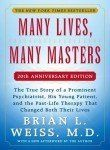 Many Lives, Many Masters: The True Story of a Prominent Psychiatrist, His Young Patient, and the Past-Life Therapy That Changed Both Their Lives by Brian L. Weiss, http://www.amazon.com/dp/0671657860/ref=cm_sw_r_pi_dp_Q1k3qb0DJM4Q6