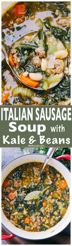Italian Sausage Soup with Kale and Beans: hearty and incredibly delicious soup prepared with Italian sausage, onions, garlic, kale, and beans.