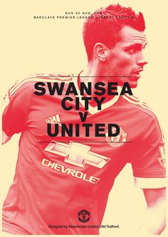 Match poster: Swansea City v Manchester United, 30 August 2015. Designed by @manutd