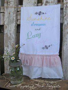 "Flour Sack Kitchen Towel ~NEW~ ""Sunshine Dreams and Lazy Daze"" Sweet Cottage Farmhouse Style by SweetMagnoliasFarm, 18.00"