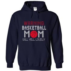 Awesome Basketball Lovers Tee Shirts Gift for you or your family member and your friend:  Warning ! Basketball mom will yell loudly ! Tee Shirts T-Shirts