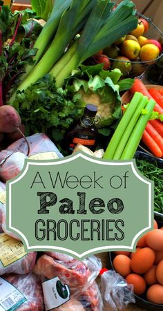 A Week of Paleo Groceries from And Here We Are... Meals come later