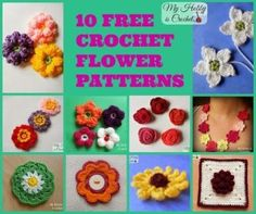 10 Free Crochet Flower Patterns by My Hobby is Crochet #freecrochetpatterns #myhobbyiscrochet