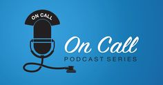 What is palliative care? Our new podcast series 'On Call' launches with a focus on end-of-life care. Listen on our blog, or pin and listen later.