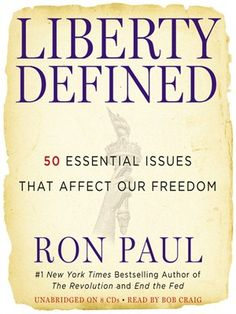 50 Essential Issues that Affect Our Freedom   Author: Ron Paul   Narrator: Bob Craig