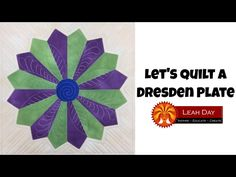 (220) Machine Quilting a Dresden Plate Block with Rulers - Beginner Quilting Tutorial with Leah Day - YouTube