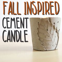 Make a Fall Inspired Cement Candle Holder