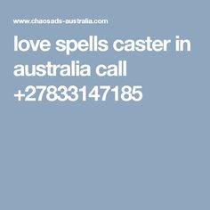 love spells caster in australia call +27833147185