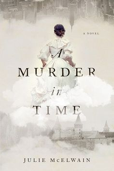 A Murder in Time by Julie McElwain. This one is perfect for fans of historical fiction and time travel stories!