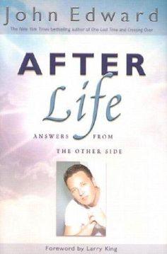 John Edwards - After Life (I want to read this) Books You Should Read, Books To Read, My Books, John Edwards, Reading Rainbow, After Life, Book Authors, Great Books, New Friends