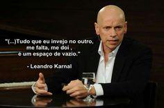Leandro Karnal Frases Pesquisa Google Frases Interessantes