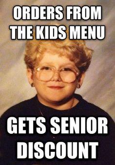 Orders From the Kids Menu Gets Senior Discount - http://www.memefunnies.com/orders-from-the-kids-menu-gets-senior-discount/