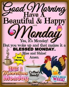 Have a good day! Good Morning Sister Quotes, Good Morning Scripture, Monday Morning Quotes, Happy Monday Quotes, Good Morning Happy Sunday, Good Day Quotes, Good Morning Inspirational Quotes, Good Morning Good Night, Good Morning Wishes