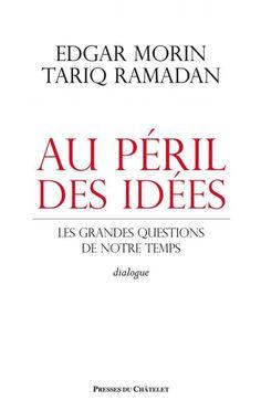 Au péril des idées:les grandes questions de notre temps - Ramadan, Tariq - Plaats 217