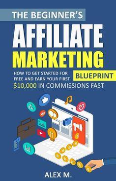 Gautam kalal digital marketing consultant digital marketing the beginners affiliate marketing blueprint by alex me beginners affiliate marketing blueprint is all you need to start a profitable online marketing malvernweather Images
