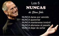 Hoy os deseamos un #FelizLunes con los 5 NUNCAS de Steve Jobs #Motivación