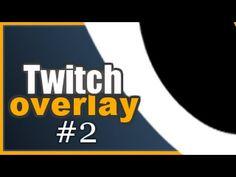 Twitch TV Stream Overlay Tutorial How To Make a Twitch Overlay SpeedArt