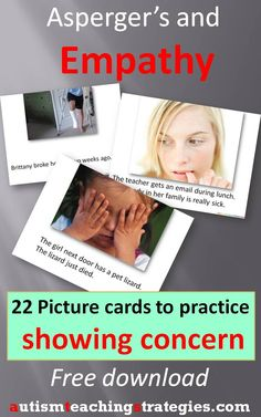 Showing concern appropriately when others are in distress is a challenging skill for anyone, but it can be particularly difficult for children with Asperger's and other autism spectrum disorders.  I created a set of empathy practice cards for this purpose.