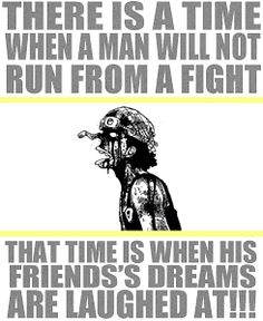 """Usopp: """"There is a time when a man will not run from a fight. That time is when his friends' dreams are laughed at!"""""""