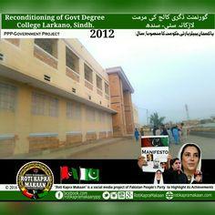 Reconditioned & Renovated Degree College Larkano, Sindh. #PPPgovtProject2012  #Bhutto #BilawalBhutto #PPP #PakistanPeoplesParty #Pakistan #RotiKapraMakaan #PPPAchievements #Zardari #AsifZardari #Sindh #Punjab #Balochistan #KhyberPakhtunkhwa #Karachi  #BenazirBhutto #BakhtawarBhutto #AseefaBhutto  #ZABhutto #ZulfiqarAliBhutto #PPPDevelopments #Punjabi #Sindhi #Pahto #Baloch #Lahore #Quetta #Peshawar