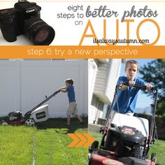 start the New Year by learning to take better photos - without reading your camera manual! 8 part series teaches you how to get better photos on AUTO - this segment shows how much difference perspective can make. #photography #auto #camera