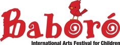 Baboró International Arts Festival for Children is Ireland's flagship international arts festival devoted exclusively to children and families.   Baboró 2013 dates October 14th to 20th.