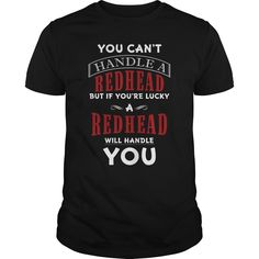 You Can't Handle A Redhead Funny Gift For Anyone, Order HERE ==> https://www.sunfrog.com/Funny/You-Cant-Handle-A-Redhead-Funny-Gift-For-Anyone-Black-Guys.html?47759, Please tag & share with your friends who would love it , #redheads #superbowl #birthdaygifts