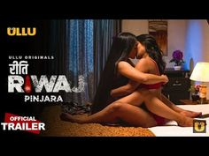 PINJARA (Riti Riwaj) Ullu Web Series Watch Online   Official Trailer   Releasing: 26th January - YouTube Movies Box, New Movies, Indian Web, Box Office Collection, Episode Online, Star Cast, All Episodes, Movie Releases, Web Series
