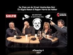 Afl 4.De Stem vd Straat Ex Gigolo Ramon en Rapper Harris de Hakker Niets...