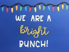 Excited to share this item from my shop: Bright Bunch Christmas Lights Bulletin Board set for school, home, or church December Bulletin Boards, Christmas Bulletin Boards, Teacher Bulletin Boards, Winter Bulletin Boards, Preschool Bulletin Boards, Sunflower Bulletin Board, Birthday Bulletin, Christmas Lights, Christmas Time