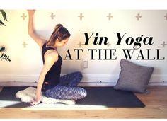 Yin Yoga At The Wall - Restorative Yin Yoga 30 min Class