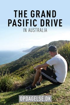 What to see on the Grand Pasific Drive in Australia