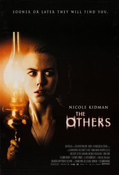 The Others (2001) I have always loved ghost stories, and this film has easily become my favorite ghost story ever. It's like one of the great old black and white ghost stories but better. It takes you on a slow, and uncomfortable ride.