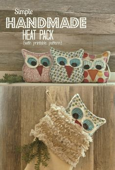 My Owl Barn: 10 Simple, Beautiful Handmade Gifts.  fill with rice! warm 15 sec in microwave (about)