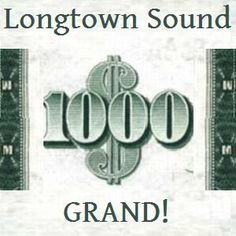 Longtown Sound 1336 Grand!