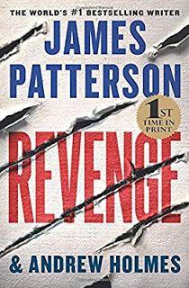 Revenge James Patterson, Mystery Thriller, Free Reading, Ebook Pdf, Free Books, Revenge, Reading Online, Bestselling Author, Audio Books