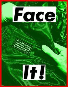 """Face It"" (Green)"