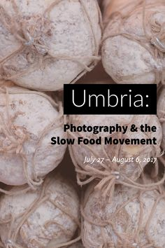 Explore the multi-facets of photography and the Slow Food movement in the inspiring region of Umbria, Italy! Photography Workshops, Photography Tips, Umbria Italy, Slow Food, Explore, Photo Tips, Exploring