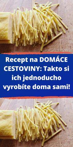 Recept na DOMÁCE CESTOVINY: Takto si ich jednoducho vyrobíte doma sami! Spaghetti, Ethnic Recipes, Food, Hampers, Essen, Meals, Yemek, Noodle, Eten