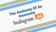 Instagram is not just a fun and quirky way to share your pictures and videos with friends and family, it's also a great network that gives brands and businesses an avenue for rich visual storytelling through advertising. Here's how to get the most out of it.