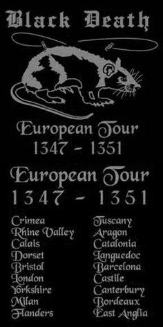 Black Death European Tour.
