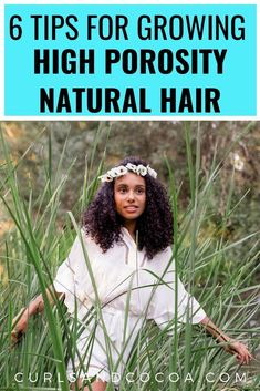 6 tips to help you learn how to grow high porosity hair. Learn about the best products to use in you hair and how you can incorporate them into your hair regimen. Natural Hair Regimen, Natural Hair Care Tips, Long Natural Hair, Natural Hair Growth, Natural Hair Styles, Long Hair Styles, Low Porosity Hair Products, Hair Porosity, Black Hair Growth